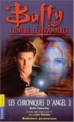 Buffy contre les vampires, tome 7 : Les chroniques d'Angel 2