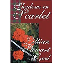 Shadows in Scarlet: A Haunting Novel of Romantic Mystery