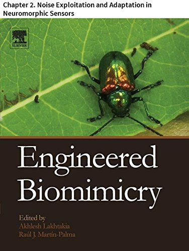 Engineered Biomimicry: Chapter 2. Noise Exploitation and Adaptation in Neuromorphic Sensors (English Edition) -