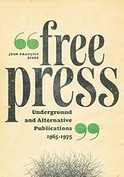 Free Press: Underground and Alternative Publications, 1965-1975