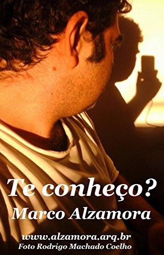 """Te conheço?: """"Autoconhecimento"""". (Portuguese Edition) por Marco Alzamora"""
