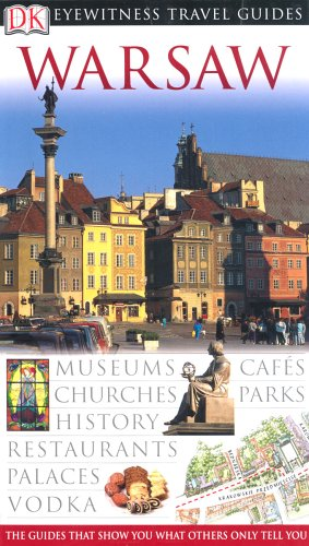 Warsaw. Eyewitness Travel Guide - 2004 (DK Eyewitness Travel Guide)