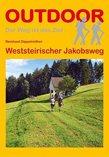 Weststeirischer Jakobsweg (Der Weg ist das Ziel)
