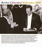 Arche Literatur Kalender 2007: Erfolge & Misserfolge