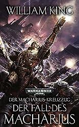Warhammer 40.000 - Der Fall des Macharius: Der Macharius-Kreuzzug Teil 3
