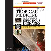 Hunter's Tropical Medicine and Emerging Infectious Disease: Expert Consult - Online and Print, 9e
