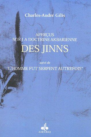 Aperçus sur la doctrine akbarienne des Jinns : Suivi de