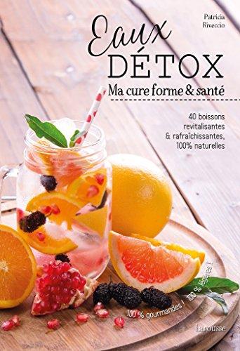 Eaux Detox par Patricia Riveccio