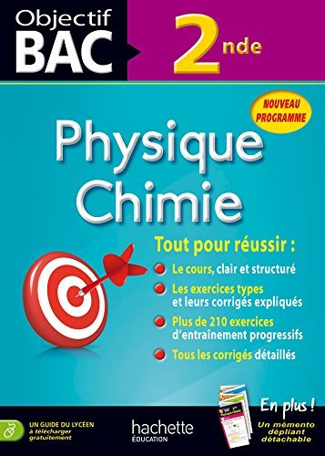 Objectif Bac Physique Chimie 2DE by Philippe Faye (2014-08-20)