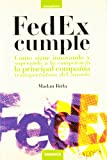 Fedex cumple - como sigue innovando y superando a la competencia (Management)