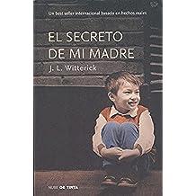 El Secreto De Mi Madre (NUBE DE TINTA)
