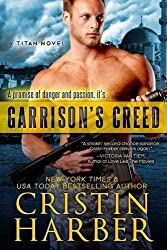 Garrison's Creed by Cristin Harber (2015-12-04)