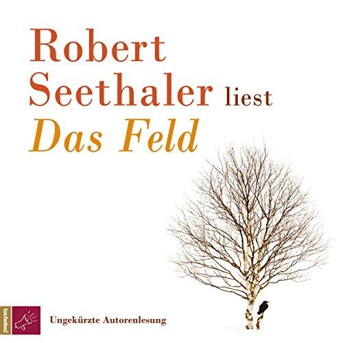 Buchseite und Rezensionen zu 'Das Feld' von Robert Seethaler