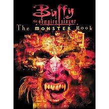 Buffy: The Monster Book: Buffy The Vampire Slayer