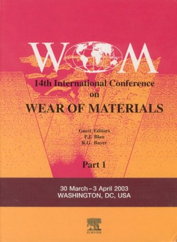 Wear of Materials: 14th International Conference - Tome 1 et 2 -