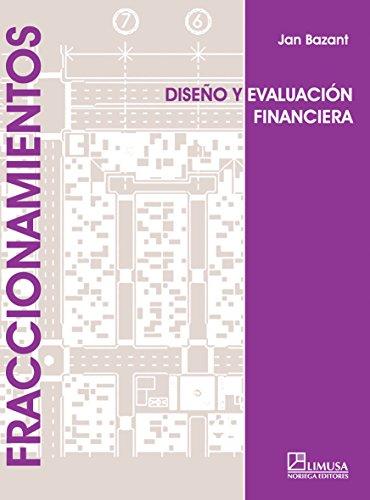 Fraccionamientos/Gated: Diseno Y Evaluacion Financiera por Jan Bazant