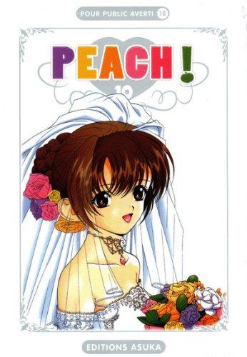 Peach !, Tome 10 :