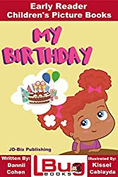 My Birthday - Early Reader - Children's Picture Books