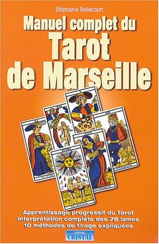 manuel-complet-du-tarot-de-marseille-interprtation-des-78-lames-10-mthodes-de-tirage