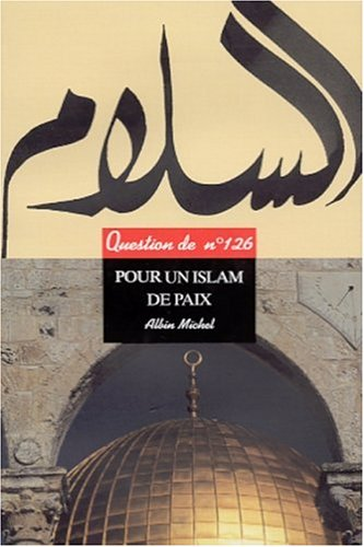 Question de, n° 26 : Pour un islam de paix