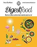 Telecharger Livres Digestfood Recettes et conseils nutrition pour un bien etre digestif au top (PDF,EPUB,MOBI) gratuits en Francaise
