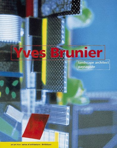 Yves Brunier : Landscape architect paysagiste