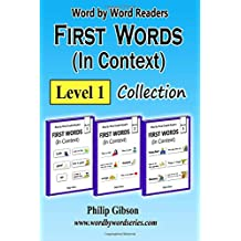 FIRST WORDS in Context: Level 1: Learn the important words first.: Volume 1 (First Words Collections)