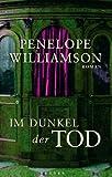 Im Dunkel der Tod: Roman - Penelope Williamson