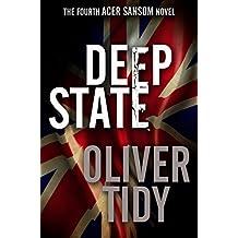 Deep State (The Acer Sansom Novels Book 4)