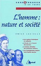 L'homme : nature et société