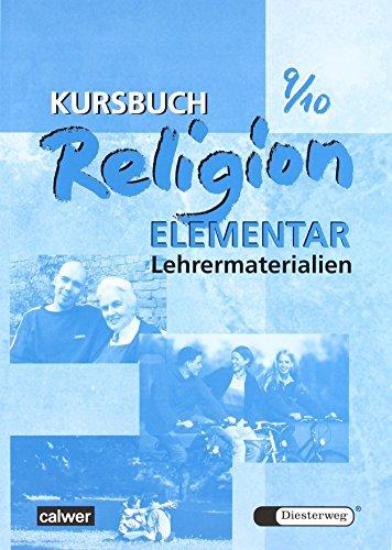 Kursbuch Religion Elementar 9/10: Lehrermaterialien von Wolfram Eilerts (2009) Broschiert