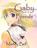 Gaby - Friends: Book 15 (English Edition)