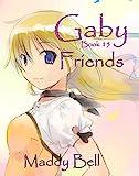 Gaby - Friends: Book 15