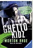 Buchinformationen und Rezensionen zu Ghetto Kidz (Ravensburger Taschenbücher) von Morton Rhue