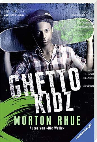 Buchseite und Rezensionen zu 'Ghetto Kidz (Ravensburger Taschenbücher)' von Morton Rhue