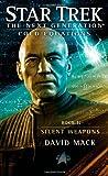 Star Trek: The Next Generation: Cold Equations: Silent Weapons: Book Two (Star Trek Next Generation: Cold Equations)