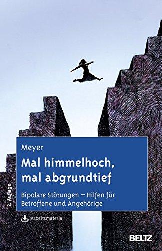 Cover »Mal himmelhoch, mal abgrundtief: Bipolare Störungen - Hilfen für Betroffene und Angehörige«