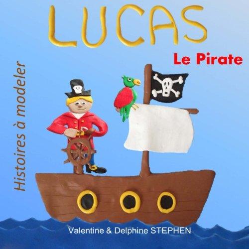Lucas le Pirate par Valentine Stephen