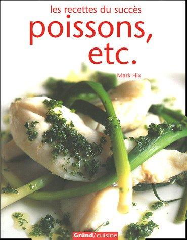 Poissons, etc. par Mark Hix