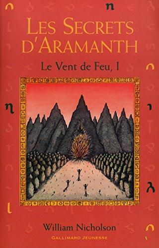 Le Vent de feu, tome 1 : Les Secrets d'Amaranth