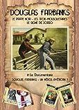 Coffret 4 DVD Douglas Fairbanks : Le Pirate Noir (The Black Pirate) - Les Trois Mousquetaires (The Three Musketeers) - Le Signe de Zorro (The Mark of Zorro) - Documentaire Douglas Fairbanks : un héros américain ?