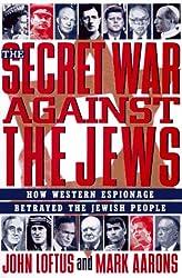 Secret War - Use W56480: How Western Espionage Betrayed the Jewish People