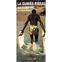 La Guinée-Bissau aujourd'hui