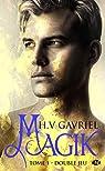 Magik, tome 1 : Double jeu par H. V. Gavriel
