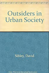 Outsiders in Urban Society