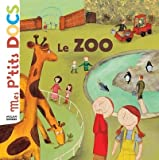 Mes P'tits Docs: Le Zoo