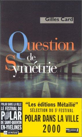 Question de symétrie par Card