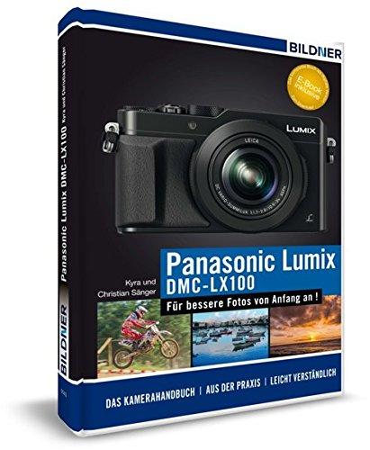 panasonic-lumix-dmc-lx-100-fur-bessere-fotos-von-anfang-an-das-kamerahandbuch-inkl-gratis-ebook