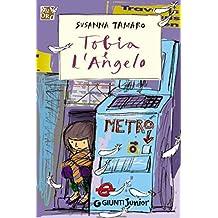 Tobia e l'Angelo (GRU. Giunti ragazzi universale) (Italian Edition)