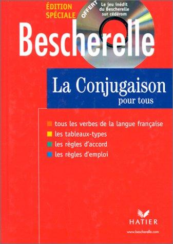 Bescherelle : La Conjugaison pour tous (livre + CD-Rom) par Collectif